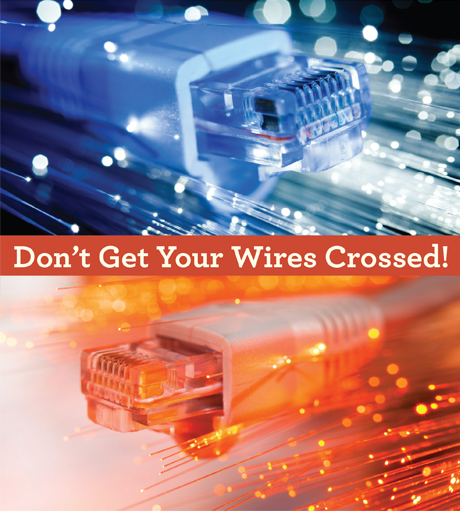Don't Get Your Wires Crossed!